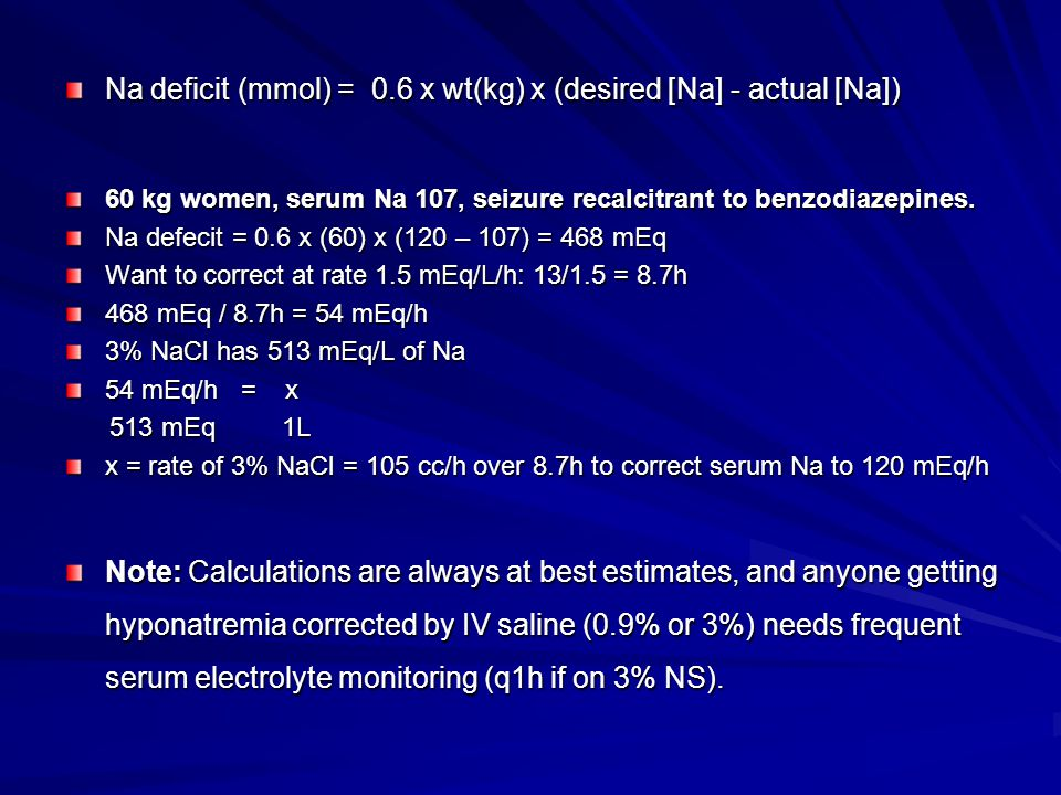 Na deficit (mmol) = 0.6 x wt(kg) x (desired [Na] - actual [Na])